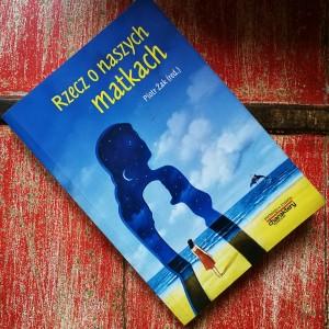 książka rzecz o naszych matkach