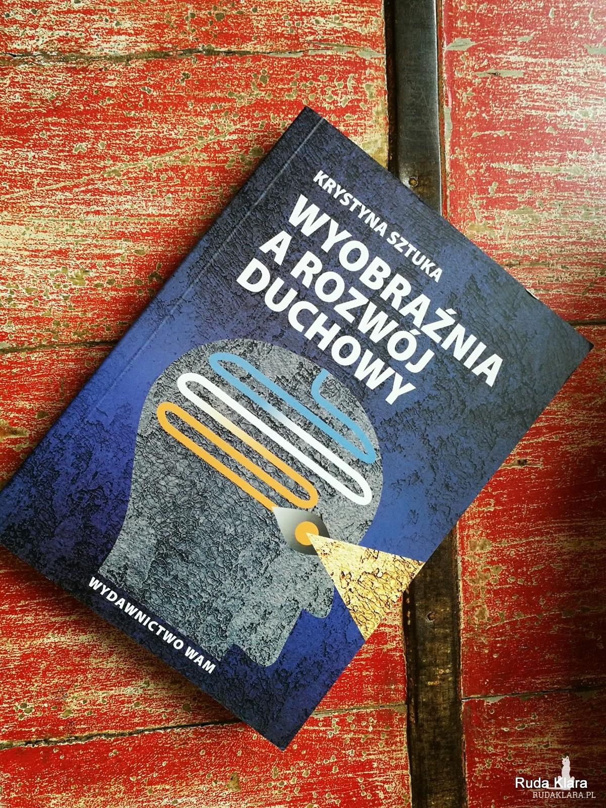 książka wyobraźnia a rozwój duchowy